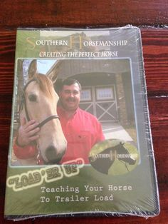SOUTHERN HORSEMANSHIP - LOAD'ER UP - TEACHING YOUR HORSE TO TRAILER LOAD - DVD
