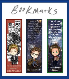 Doctor Who bookmarks for the Master, the Tenth Doctor and the Eleventh Doctor! How beautiful is that? ^-^