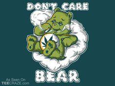 Don't Care Bear T-Shirt - http://teecraze.com/dont-care-bear-t-shirt/ -  Designed by Crack Smoking Shirts    #tshirt #tee #art #fashion #TCRZ #clothing #apparel #CareBear #weed #420 #pot #marijuana