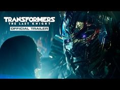 "TRANSFORMERS: THE LAST KNIGHT (June 2017) Official Trailer - ""When  seems lost, a few brave souls can save everything we've ever known."" 