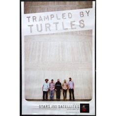 Amazon.com: Trampled By Turtles - Stars and Satellites - Rare 2-sided Advertising Poster 11x17: Everything Else