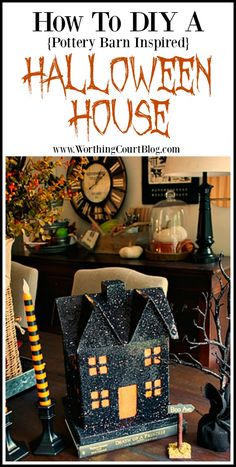 DIY Pottery Barn Inspired Halloween House