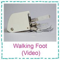 This site has videos to show how to use walking foot and other teaching videos