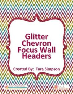 Set of 6 multicolor glitter chevron focus wall headers for bulletin boards. Includes: Comprehension Skill Writing Skill Genre Comprehension Strategy Spelling Vocabulary Words