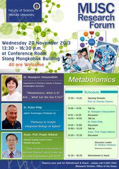 สัมมนาฟรี MUSC Research Forum : Metabolomics วันที่ 20 พฤศจิกายน 2556 ณ ห้องประชุมอาคารสตางค์ มงคลสุข คณะวิทยาศาสตร์ พญาไท มหาวิทยาลัยมหิดล - See more at: http://seminardd.com/2013/20701#sthash.1zNNM2Ua.dpuf