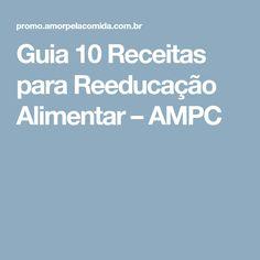 Guia 10 Receitas para Reeducação Alimentar – AMPC