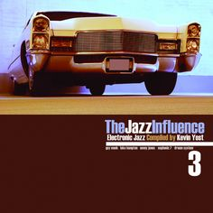 The Jazz Influence by Kevin Yost