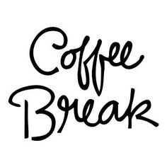 Lets make some sense of this.....if my business is coffee.....then what benefit is a coffee break to me? It's like work and work and work! But, got to say, I love my work and I love my coffee. To learn more, www.reserveyourcup.com/gbam