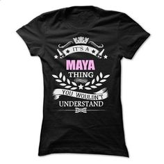 Maya Thing - #polo shirt #country sweatshirt. MORE INFO => https://www.sunfrog.com/Names/Maya-Thing-Ladies.html?68278