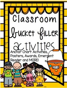 If you are looking for classroom activities to help implement a 'Bucket Filling' disciple/character education program, then this pack is for you!This pack goes along with the books by Carol McCloud and How to Fill a Bucket.