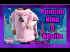 DIY.Poncho Con Dos Agujas Niña o Adulto// Poncho With Two Needles Girl or Adult - YouTube Crochet Baby Sweaters, Crochet Poncho, Crochet Clothes, Baby Knitting, Cape Pattern, Baby Pullover, Knitting Videos, Baby Dress, Google