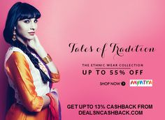 Get Upto 55% Off on Ethnic Wear at Myntra-com + Get Upto 13% cashback from  www.dealsncashback.com/merchants/myntra