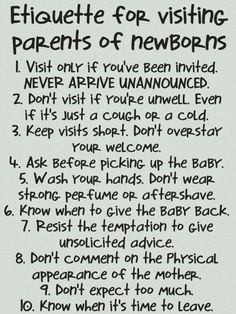 Basic Parenting Etiquette Rules that Should Never be Broken Etiquette for visiting a newborn.