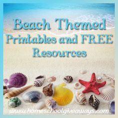 Just in time for Summer! Beach Themed Printables and FREE Resources!