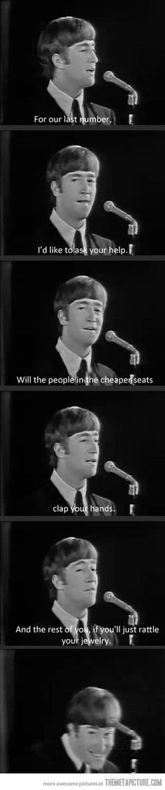 Funny pictures about One of the many reasons people loved John Lennon. Oh, and cool pics about One of the many reasons people loved John Lennon. Also, One of the many reasons people loved John Lennon. Imagine John Lennon, John Lennon And Yoko, The Beatles, Beatles Funny, Beatles Quotes, Yoko Ono, Stupid Funny Memes, Funny Relatable Memes, Funny Quotes