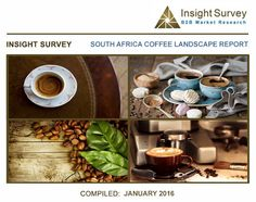 South African Coffee Industry Report 2016  #coffee #SA