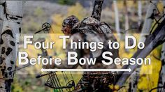 Basic preparations, prior to bow season opening day, can go a long way towards making your big buck dreams come true. #huntingtips #bowhunting #basspro #1source