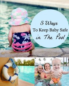 5 Ways To Keep Baby Safe in The Pool