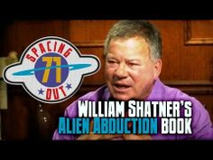 William Shatner appeared on Larry King Now to discuss his upcoming novel about UFOs and alien abduction. That and other UFO stories on this episode of Spacin. Ufo Stories, Alien Encounters, Alien Abduction, Unexplained Mysteries, William Shatner, I Am Alone, Going Crazy, To Tell, Aliens