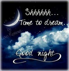 Shhhhhh.. Time to dream. Good night