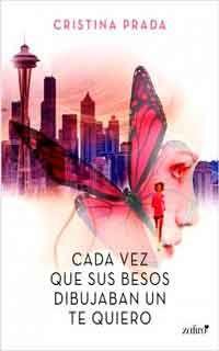 Descargar libro Cada vez que sus besos dibujaban un te quiero de Cristina Prada - PDF EPUB