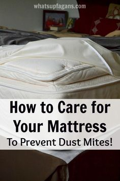 How To Care For Your Mattress So You Can Prevent Dust Mites Important