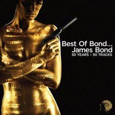 """Best of Bond James Bond 50 Years 50 Tracks-""""Licence To Kill""""? """"Goldeneye""""? """"Live And Let Die""""? """"Die Another Day""""? A może Oscarowa """"Skyfall""""…?  Która piosenka z Bonda jest Waszą ulubioną?"""