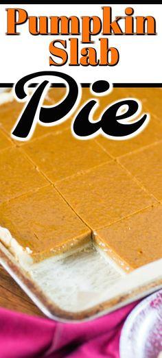 This easy dessert will feed a crowd, Pumpkin Slab Pie is a winner!! #pumpkinpie #slabpie #pumpkin
