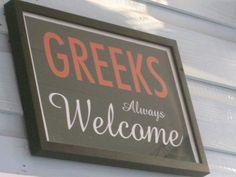 Greeks Always Welcome!