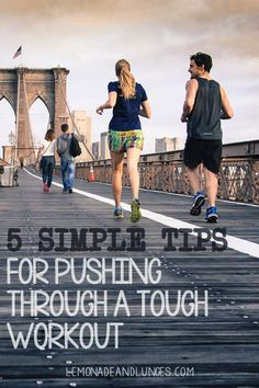 5 Simple Tips for Pushing Through a Hard Workout.  Fitness tips.  Fitness inspiration.  How to get through a long run.  Tips for a long run.  Tips for a hard workout.  Weight loss motivation.  Exercise.  Running.  Healthy lifestyle.