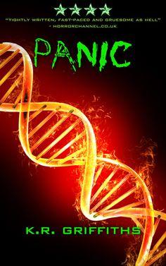 Panic by K.R. Griffiths - ebook, Horror, action, Conspiracy, suspense, Virus, Zombie apocalypse, Epub
