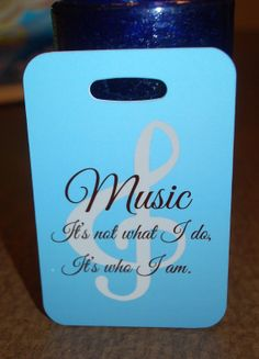 Music It's Not What I Do it's who I am  Bag Tag by FlipTurnTags, $5.95