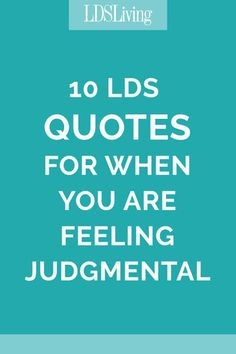 10 quotes for when you're feeling judgmental