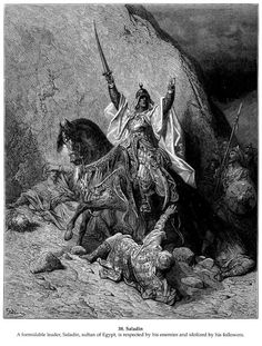 Brutal Muslim invader is admired and respected within Islam. Saladin - Gustave Dore
