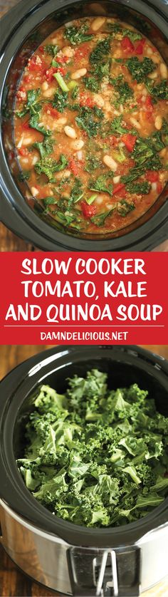 Slow Cooker Tomato, Kale and Quinoa Soup - Comforting, nourishing and healthy made right in the crockpot. Even the quinoa gets cooked right in! SO EASY! Diet Slow Cooker Tomato, Kale and Quinoa Soup Kale Recipes, Whole Food Recipes, Vegetarian Recipes, Healthy Recipes, Beans Recipes, Healthy Soup, Recipes Dinner, Vegan Vegetarian, Health And Fitness