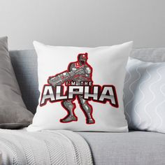 'I'm The Alpha Throw Pillow by CavemanMedia Designer Throw Pillows, Decorative Throw Pillows, Work From Home Moms, Pillow Design, Printed, Awesome, Products, Art, Art Background