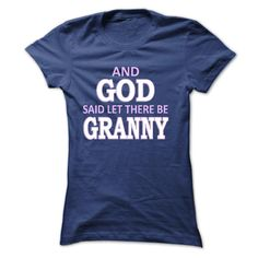 AND GOD SAID LET THERE BE GRANNY [GRANNYgift]