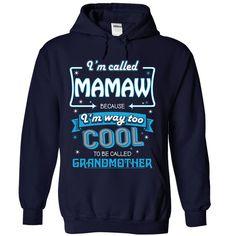 Im Called Mamaw TShirt  Tshirts