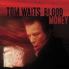 Blood Money Tom Waits