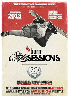 Print campaign for Burn's Style Sessions event held at the Air&Style snowboard competition in Innsbruck, Austria.