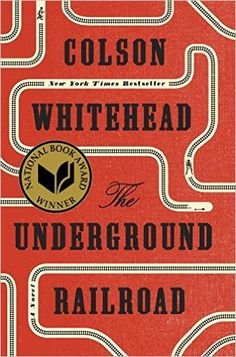 AmazonSmile: The Underground Railroad (National Book Award Winner) (Oprah's Book Club): A Novel (9780385542364): Colson Whitehead: Books