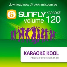 May 2018 Latest Australian Radio Karaoke Hits from Sunfly Karaoke on CD+G, DVD and Download (MP3+G)