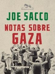Notas Sobre Gaza, Joe Sacco