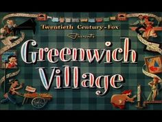 GREENWICH VILLAGE (1944) Don Amache. In 1922, a would-be classical composer gets involved with people putting on a musical revue.
