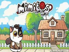 Mimitos Meow! Meow!: Mascota Virtual  Android Game - playslack.com , Take work of the attractive kitten. provided  it with acid-tasting substance, dress it up in dissimilar uniforms and compete different mini-games with it. attractive kitten is now living in your machine. You need to take work of it. provided  dissimilar pleasing substance to it, cleanse it in room, dress it in humorous uniforms and compete dissimilar games with the kitten.