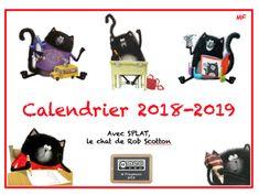 Calendrier 2018-2019 avec notre ami SPLAT dessiné par Rob Scotton Splat Le Chat, Grande Section, Children, French, School, School Calendar, Calendar For 2017, Class Door, Boys
