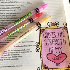 God is the strength of my heart in journaling Bible using Crayola Twistables