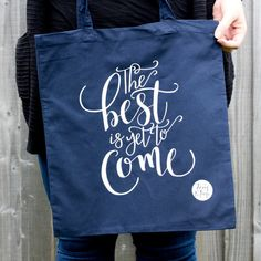 The Best Is Yet To Come Tote Bag - Modern - Tote Bags - Navy Tote Bag, Inspirational Quotes, Christian Gifts, Faith Prints