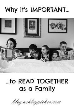 Reading Together as a Family | CLICK HERE to learn why it's so important...