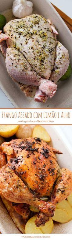 Frango Assado com Limão e Alho - Receitas para Ceia de Natal e Ano Novo. #receita #frango #assado #ceia #natal #anonovo